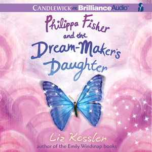 Philippa-fisher-and-the-dream-makers-daughter-philippa-fisher-book-2-unabridged-audiobook