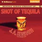 Shot of Tequila: A Jacqueline 'Jack' Daniels Mystery, Book 7 (Unabridged) audiobook download