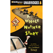 A Whole Nother Story (Unabridged) audiobook download