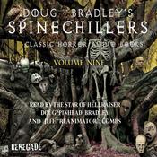 Doug Bradley's Spinechillers, Volume Nine: Classic Horror Short Stories (Unabridged) audiobook download