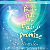 Philippa Fisher and the Fairy's Promise: Philippa Fisher, Book 3 (Unabridged) audiobook download