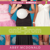 The Anti-Prom (Unabridged) audiobook download