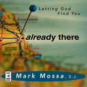 Already There: Letting God Find You (Unabridged) audiobook download