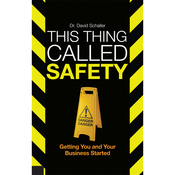 This Thing Called Safety: Getting You and Your Business Started audiobook download
