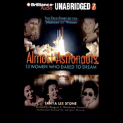 Almost Astronauts: 13 Women Who Dared to Dream (Unabridged) audiobook download