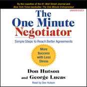 The One Minute Negotiator: Simple Steps to Reach Better Agreements (Unabridged) audiobook download
