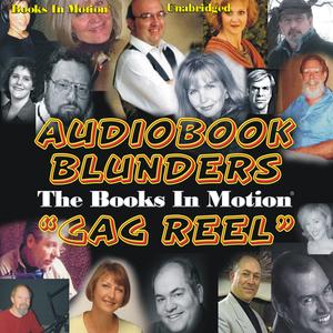 Audiobook-blunders-the-books-in-motion-gag-reel-unabridged-audiobook