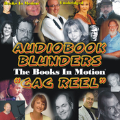 Audiobook Blunders: The Books In Motion 'Gag Reel' (Unabridged) audiobook download