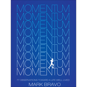 Momentum: 77 Observations Toward A Life Well Lived (Unabridged) audiobook download