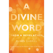 A Divine Word from a Revelation: God is Longing for the World to Listen to His Message audiobook download