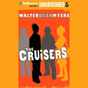 The Cruisers: Cruisers Series, Book 1 (Unabridged) audiobook download