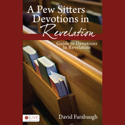 A Pew Sitter's Devotions in Revelation: Guide to Devotions In Revelation (Unabridged) audiobook download