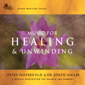 Music for Healing & Unwinding: Two Pioneers in the Emerging Field of Sound Healing audiobook download