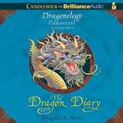 The Dragon Diary: The Dragonology Chronicles, Volume 2 (Unabridged) audiobook download