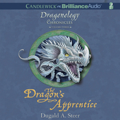The Dragon's Apprentice: The Dragonology Chronicles, Volume 3 (Unabridged) audiobook download