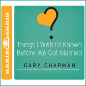 Things I Wish I'd Known Before We Got Married (Unabridged) audiobook download