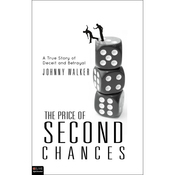 The Price of Second Chances: A True Story of Deceit and Betrayal audiobook download
