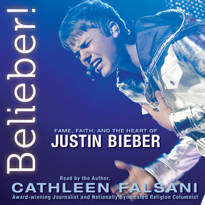 Belieber-fame-faith-and-the-heart-of-justin-bieber-unabridged-audiobook