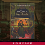 The Case of the Cryptic Crinoline: An Enola Holmes Mystery (Unabridged) audiobook download