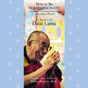 How to Be Compassionate (Unabridged) audiobook download
