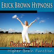 Higher Brain Function Hypnosis: Declutter the Mind, Better Memory, Fast Learning & Retention (Subliminal Meditation, Self Hypnosis, NLP) audiobook download