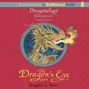 The Dragon's Eye: The Dragonology Chronicles, Volume 1 (Unabridged) audiobook download