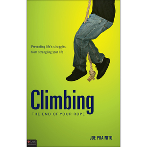 Climbing-the-end-of-your-rope-preventing-lifes-struggles-from-strangling-your-life-audiobook