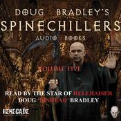 Doug Bradley's Spinechillers, Volume Five: Classic Horror Short Stories audiobook download