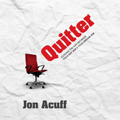 Quitter: Closing the Gap Between Your Day Job and Your Dream Job (Unabridged) audiobook download