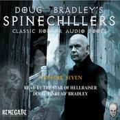 Doug Bradley's Spinechillers, Volume Seven: Classic Horror Short Stories (Unabridged) audiobook download
