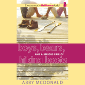 Boys, Bears, and a Serious Pair of Hiking Boots (Unabridged) audiobook download
