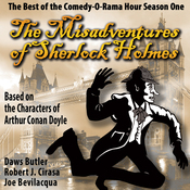 The Misadventures of Sherlock Holmes: The Best of the Comedy-O-Rama Hour, Season One audiobook download