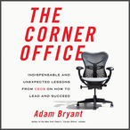 Corner-office-indispensable-and-unexpected-lessons-from-ceos-on-how-to-lead-and-succeed-audiobook