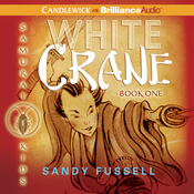 White Crane: Samurai Kids #1 (Unabridged) audiobook download