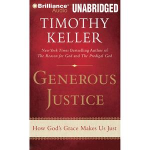 Generous-justice-how-gods-grace-makes-us-just-unabridged-audiobook
