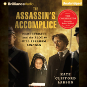 The Assassin's Accomplice: Mary Surratt and the Plot to Kill Abraham Lincoln (Unabridged) audiobook download