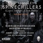 Doug Bradley's Spinechillers, Volume Eight: Classic Horror Short Stories (Unabridged) audiobook download