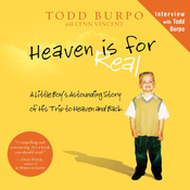 Heaven Is for Real: A Little Boy's Astounding Story of His Trip to Heaven and Back (Unabridged) audiobook download