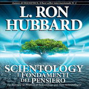 Scientology: I Fondamenti del Pensiero [Scientology: The Fundamentals of Thought] (Unabridged) audiobook download
