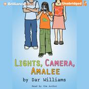 Lights, Camera, Amalee (Unabridged) audiobook download