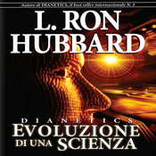 Dianetics: Evoluzione di una Scienza [Dianetics: The Evolution of a Science] (Unabridged) audiobook download