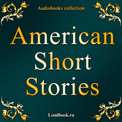 Amerikanskie rasskazy (American Short Stories) (Unabridged) audiobook download