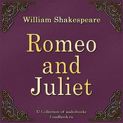 Romeo i Dzhuletta [Romeo and Juliet] (Unabridged) audiobook download
