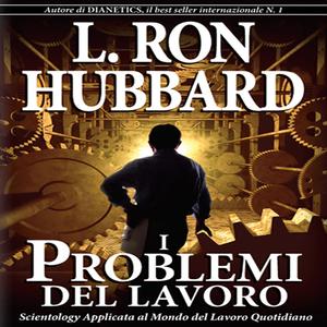 I-problemi-del-lavoro-the-problems-of-work-unabridged-audiobook