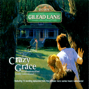 Down Gilead Lane, Season 1: Crazy Grace audiobook download