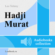 Hadzhi - Murat [Hadji - Murat] (Unabridged) audiobook download