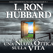 Scientology: Una Nuova Ottica Sulla Vita (Scientology: A New Slant on Life) (Unabridged) audiobook download