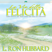 La Via della Felicita [The Way to Happiness] (Unabridged) audiobook download