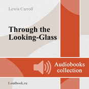 Alisa v Zazerkale [Through the Looking-Glass and What Alice Found There] (Unabridged) audiobook download