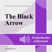 Chernaya strela [The Black Arrow] (Unabridged) audiobook download